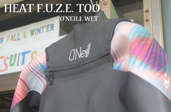 冬のノンジップの定番!!【O'NEILL HEAT FUZE TOO】